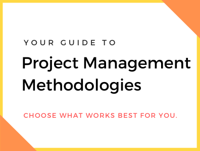 Your Guide to Project Management Methodologies